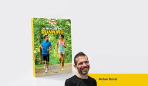 Nuovo libero Il manuale del running di huber rossi